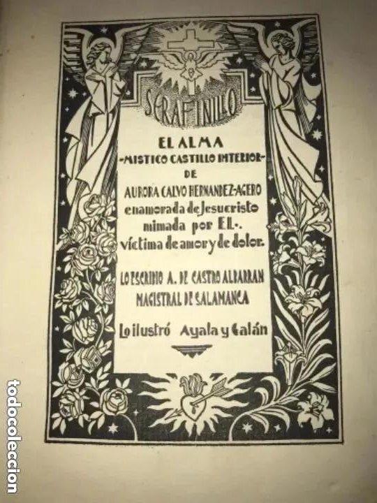ANTIGUO LIBRO SERAFINILLO VÍCTIMA DE AMOR Y DOLOR A DE CASTRO ALBARRÁN 1935 SALAMANCA (Libros Antiguos, Raros y Curiosos - Religión)