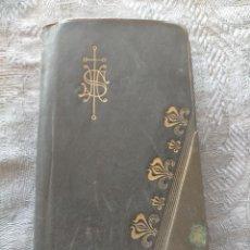 Libros antiguos: RAMILLETE DE ORO: LA SANTA MISA, LA ENTERA SEMANA SANTA Y MUCHAS OTRAS ORACIONES 1900 G,MAURI MISAL. Lote 270128588
