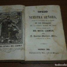 Libri antichi: OFICIO D NUESTRA SEÑORA SEGUN EL BREVARIO DE LA ORDEN DE LOS HERMANOS DE LA SANTA MADRE DE DIOS.1856. Lote 270173208
