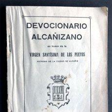 Libros antiguos: DEVOCIONARIO ALCAÑIZANO / VIRGEN DE LOS PUEYOS ( ALCAÑIZ ) GOZOS / ZARAGOZA 1926 / TERUEL. Lote 270925028