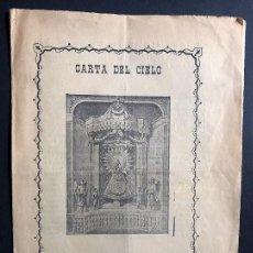 Libros antiguos: CARTA DEL CIELO / NUESTRA SRA. DEL PILAR ( ZARAGOZA ) INDULGENCIAS / LIBRA DE RAYOS Y MORDEDURAS. Lote 270945038
