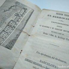Libros antiguos: AÑO 1862: NUEVO VIAJE EN FERROCARRIL, Ó SEA, CONVERSACIÓN SOBRE LA BLASFEMIA... A. M. CLARET, RARO.. Lote 271681643