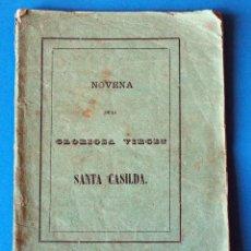 Libros antiguos: ANTIGUO LIBRO RELIGIOSO.NOVENA DE LA GLORIOSA VIRGEN SANTA CASILDA. BURGOS. AÑO 1879. Lote 271694963