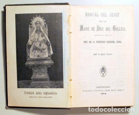 Libros antiguos: RABASSA, Francesc - MANUAL DEL DEVOT DE LA MARE DE DÉU DEL COLLELL - Barcelona 1914 - Foto 2 - 272420348