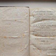 Libros antiguos: LIBRERIA GHOTICA. AMADO POUGET. INSTRUCCIONES GENERALES EN FORMA DE CATECISMO.1816. FOLIO MENOR. Lote 274565343