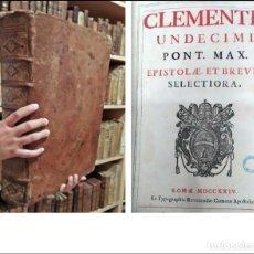 Libros antiguos: AÑO 1724: CLEMENTE XI. ENORME LIBRO DE 7 KG. DEL SIGLO XVIII. IN FOLIO. 41 CM.. Lote 275019818