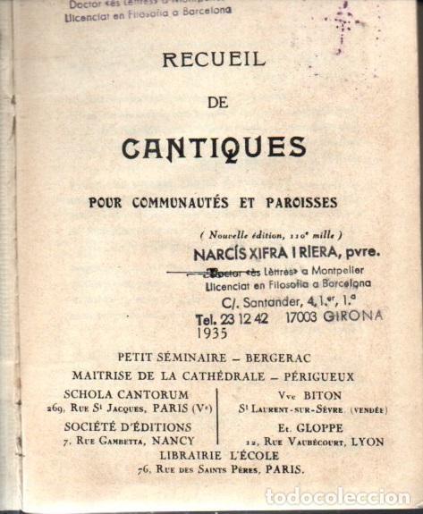 Libros antiguos: BOYER : RECUEIL DE CANTIQUES POUR COMMUNAUTÉS ET PAROISSES (PARIS, 1933-35) 338 PARTITURAS - Foto 2 - 275276273