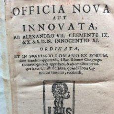 Libros antiguos: OFFICIA NOVA AUT INNOVATA, ( 1721 ), RARO. Lote 275989263
