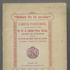 Libri antichi: 1923.- EL DEBER DE LA ACCION. ADOLFO PEREZ MUÑOZ, OBISPO DE CORDOBA. Lote 275999568
