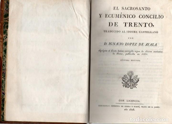 Libros antiguos: EL SACROSANTO Y ECUMENICO CONCILIO DE TRENTO, IGNACIO LOPEZ AYALA . SIERRA Y MARTI 1828, 7ª EDICION. - Foto 5 - 276456733
