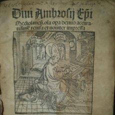 Libros antiguos: GÓTICO INCUNABLE: OBRAS DE SAN AMBROSIO.. Lote 276596938