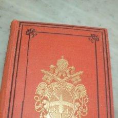 Libri antichi: COLECCIÓN 18 ENCICLICAS DE SU SANTIDAD LEON XIII, LIBRERÍA CATÓLICA GREGORIO AMO 1889. Lote 276729718