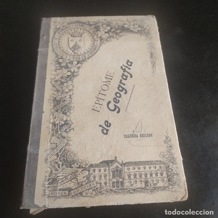 EPITOME DE GEOGRAFIA. PARA LOS COLEGIOS DE LAS HERMANAS CARMELITAS DESCALZAS. 1904. 66 PAGS. (Libros Antiguos, Raros y Curiosos - Religión)