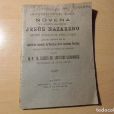 Libri antichi: NOVENA A LA SANTA IMAGEN DE JESUS NAZARENO.MADRID 1932.47 PAGINAS.. Lote 276960018
