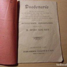Libri antichi: DUODENARIO A MARIA SANTISIMA CONCEPCION INMACULADA.ALICANTE.1903.TIP. A. REUS.. Lote 276960273