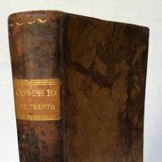Libros antiguos: EL SACROSANTO Y ECUMÉNICO CONCILIO DE TRENTO... AGRÉGASE EL TEXTO LATINO CORREGIDO SEGUN LA EDICION. Lote 123143268