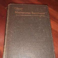 Libros antiguos: LIBRO MEDITACIONES ESPIRITUALES T3 (EDICIÓN 1920). Lote 277085463