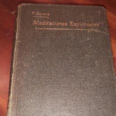 Libros antiguos: LIBRO MEDITACIONES ESPIRITUALES T4 (EDICIÓN 1920). Lote 277085633