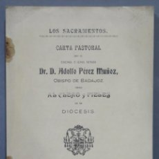 Libros antiguos: 1920.- LOS SACRAMENTOS. CARTA PASTORAL. ADOLFO PEREZ MUÑOZ, OBISPO BADAJOZ. Lote 277086228