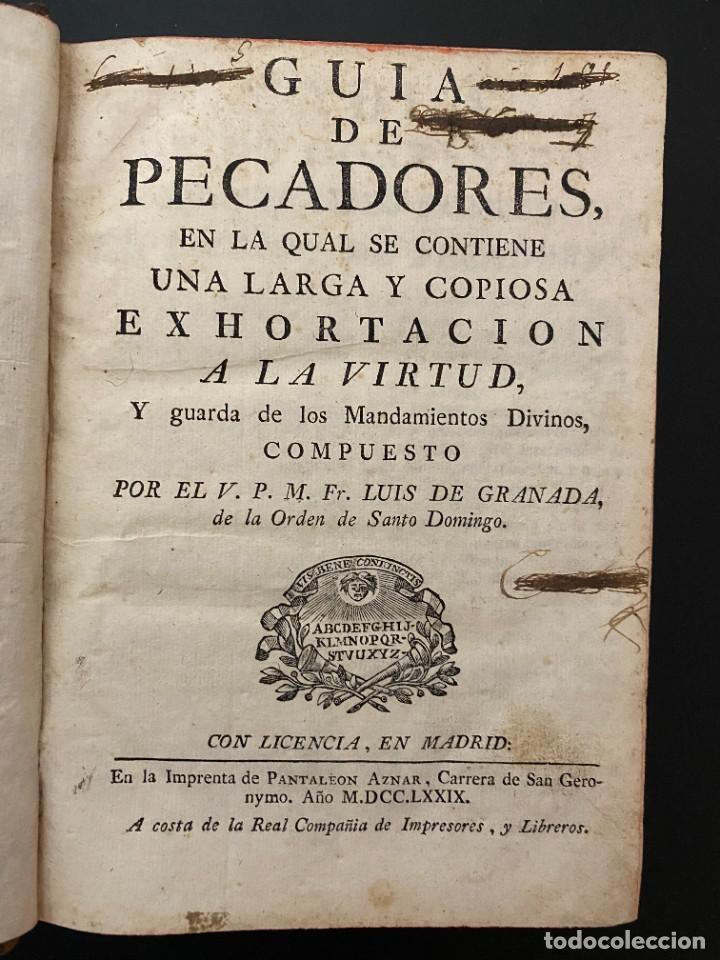 Libros antiguos: GUIA DE PECADORES. V.P.M.FR. LUIS DE GRANADA. IMPRENTA PANTALEON. AÑO 1759. PAGS: 477 - Foto 3 - 277089098