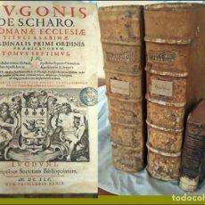 Libros antiguos: AÑO 1645: 2 ENORMES TOMOS DEL SIGLO XVII. HUGO DE SANTO CHARO.. Lote 277145068
