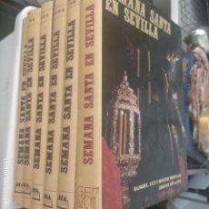 Libros antiguos: OCASION DIFICIL ENCONTRAR - LA SEMANA SANTA EN SEVILLA ENCICLOPEDIA COMPLETA 6 TOMOS GEMISA AÑOS 80. Lote 278227193