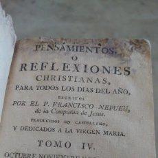 Libros antiguos: PRPM 100 PENSAMIENTOS O REFLEXIONES CHRISTIANAS PARA TODOS LOS DIAS DEL AÑO - FRANCISCO NEPUEU. Lote 278394153