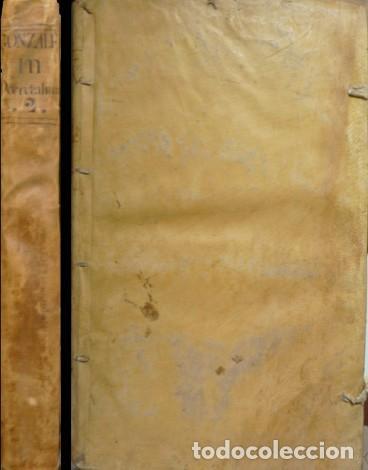 GONZÁLEZ TÉLLEZ, M. COMMENTARIA IN QUINQUE LIBRORUM DECRETALIUM GREGORII IX. TOMUS II. 1756. (Libros Antiguos, Raros y Curiosos - Religión)