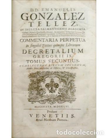 Libros antiguos: GONZÁLEZ TÉLLEZ, M. Commentaria in Quinque Librorum Decretalium Gregorii IX. Tomus II. 1756. - Foto 2 - 278394228