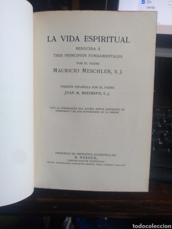LA VIDA ESPIRITUAL 1911 (Libros Antiguos, Raros y Curiosos - Religión)