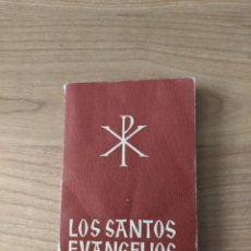 Libros antiguos: ANTIGUO LIBRITO «LOS SANTOS EVANGELIOS» VERSIÓN PETISCO. Lote 283061828