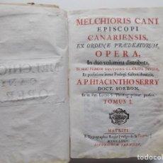 Libros antiguos: LIBRERIA GHOTICA. EDICIÓN EN PERGAMINO DE MELCHIORIS CANI. DE LOCIS THEOLOGICIS.1774.. Lote 283880378