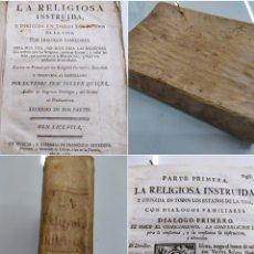 Libros antiguos: 1774 JOSEPH QUILES LA RELIGIOSA INSTRUIDA EN TODOS LOS ESTADOS, CON DIÁLOGOS FAMILIARES PERGAMINO. Lote 285111768