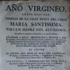 Libros antiguos: AÑO VIRGÍNEO, ESTEVAN DOLZ. BARCELONA, 1759. TOMO 4. PERGAMINO.. Lote 285631753
