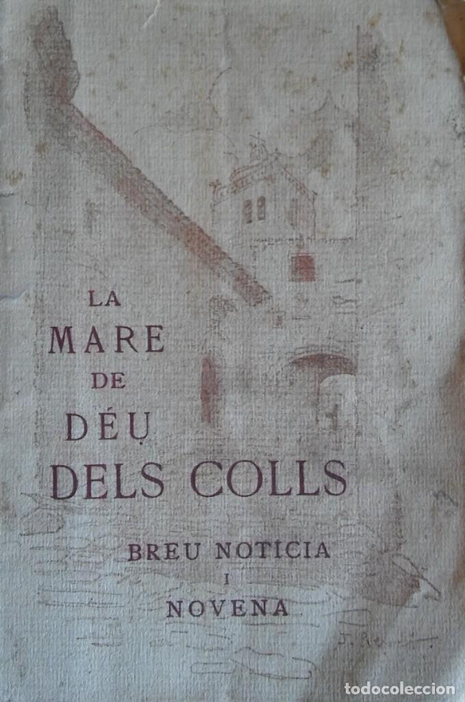 LA MARE DE DÉU DELS COLLS. 1924. SANT LLORENÇ DE MORUNYS. (Libros Antiguos, Raros y Curiosos - Religión)