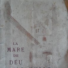 Libros antiguos: LA MARE DE DÉU DELS COLLS. 1924. SANT LLORENÇ DE MORUNYS.. Lote 285695033