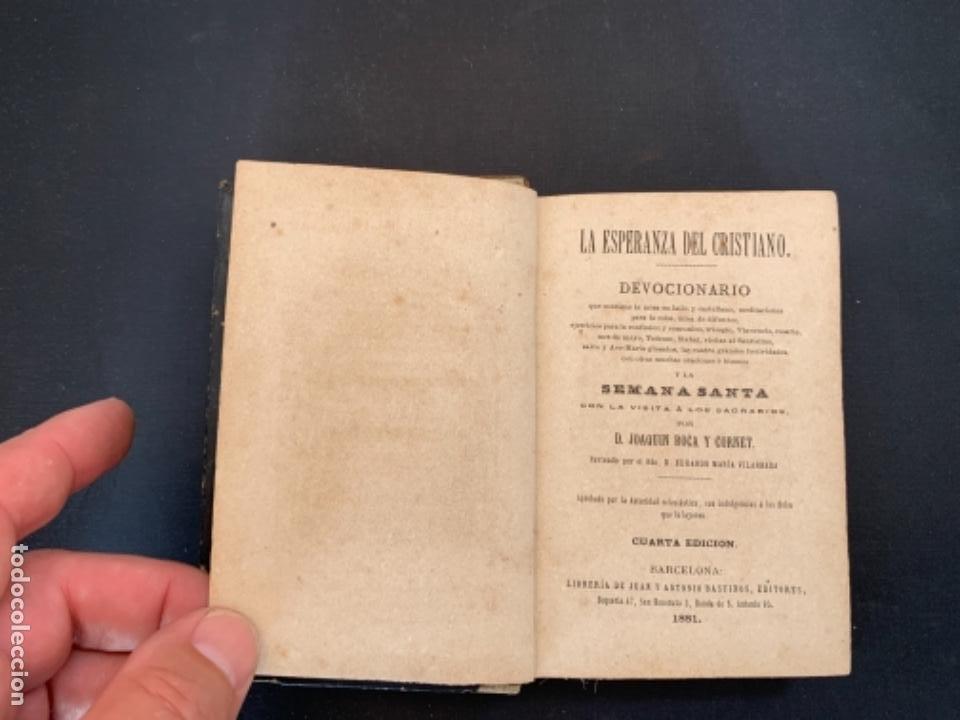 Libros antiguos: LIBRO LA ESPERANZA DEL CRISTIANO DEVOCIONARIO 1881 - Foto 5 - 285764533