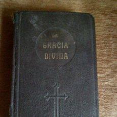 Libros antiguos: LA GRACIA DIVINA .1916. Lote 285764578