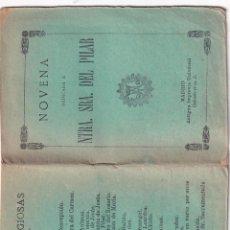 Libros antiguos: NOVENA NTRA SRA DEL PILAR MADRID. Lote 286238338
