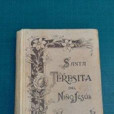 Libros antiguos: UNA ROSA DESHIJADA SANTA TERESINA DEL NIÑO JESÚS CARMELITA 1925 BUEN ESTADO. Lote 286319433