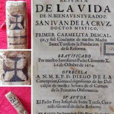 Libros antiguos: AÑO 1675 - COTIZADA PRIMERA EDICIÓN DE UN LIBRO ESPAÑOL - VIDA DE SAN JUAN DE LA CRUZ - PERGAMINO. Lote 286521838