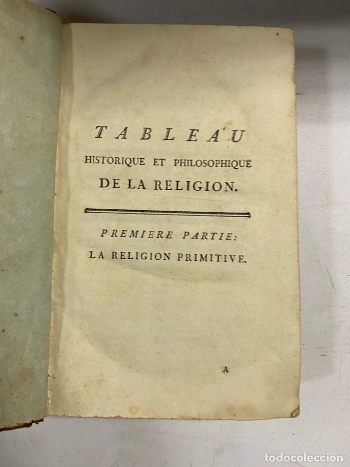 Libros antiguos: TABLEAU HISTORIQUE ET PHILOSOPHIQUE DE LA RELIGION. PARIS, 1784. PAGS: 552. EN FRANCES. - Foto 3 - 286622638