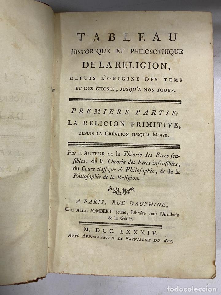 Libros antiguos: TABLEAU HISTORIQUE ET PHILOSOPHIQUE DE LA RELIGION. PARIS, 1784. PAGS: 552. EN FRANCES. - Foto 4 - 286622638