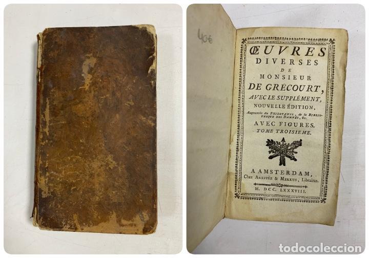 OEUVRES DIVERSES DE MONSIEUR DE GRECOURT. NOUVELLE EDITION. TOMO III. AMSTERDAM, 1788. PAGS: 172 (Libros Antiguos, Raros y Curiosos - Religión)