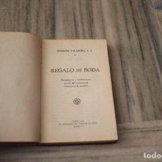 Libros antiguos: REGALO DE BODA REMIGIO VILARIÑO EL MENSAJERO DEL CORAZÓN DE JESUS 1931. Lote 287466508