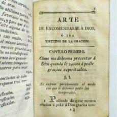 Libros antiguos: ARTE DE ENCOMENDARSE A DIOS. VIRTUDES DE LA ORACIÓN. MADRID, 1788. Lote 287566143