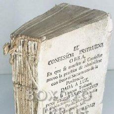 Libros antiguos: SEÑERI, PABLO. EL CONFESSOR INSTRUIDO, EN QUE SE MUESTRA AL CONFESSOR NUEVO LA PRÁCTICA... 1695. Lote 288172258