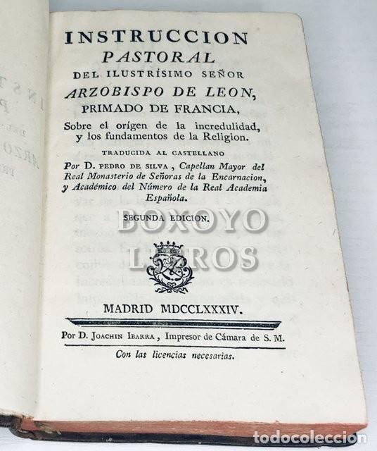 Libros antiguos: Instrucción Pastoral del Arzobispo de León [Lyon] sobre el origen de la incredulidad. 1784 - Foto 2 - 288172638