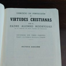Libros antiguos: EJERCICIO DE PERFECCION Y VIRTUDES CRISTIANAS, ALONSO RODRIGUEZ, 1854, PYMY C. Lote 288568118