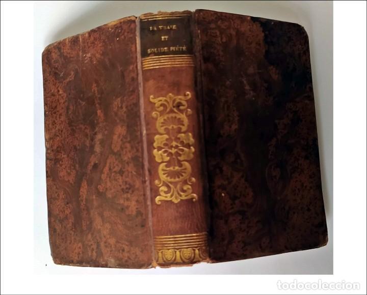 AÑO 1837: LA VERDADERA Y SÓLIDA PIEDAD. FCO. DE SALES. LIBRO EN MINIATURA DEL SIGLO XIX. 623 PÁGINAS (Libros Antiguos, Raros y Curiosos - Religión)